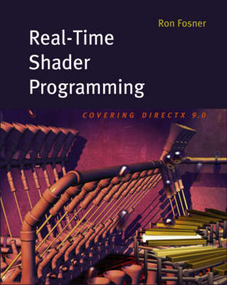 Real-time Shader Programming - The Morgan Kaufmann Series in Computer Graphics (Paperback)