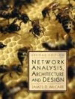 Network Analysis, Architecture and Design - The Morgan Kaufmann Series in Networking (Hardback)