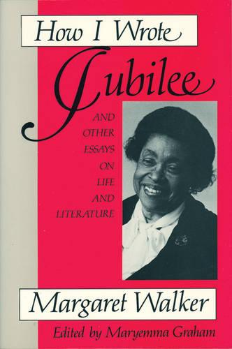 "How I Wrote ""Jubilee"": And Other Essays on Life and Literature (Paperback)"