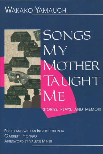 Songs My Mother Taught Me: Stories, Plays, and Memoir (Paperback)