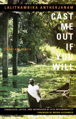 Cast ME out If You Will: Stories and Memoir (Paperback)