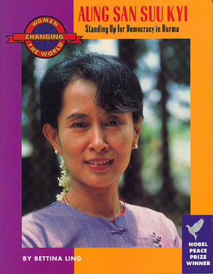 Aung San Suu Kyi: Standing Up for Democracy in Burma (Paperback)