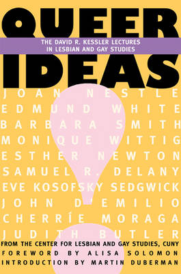 Queer Ideas: The David R. Kessler Lectures in Lesbian and Gay Studies (Paperback)
