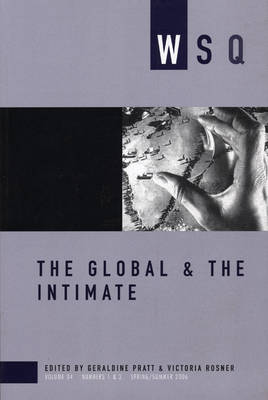 The The Global and the Intimate 2006: The Global & The Intimate Spring/Summer Volume 34, number 1 & 2 (Paperback)