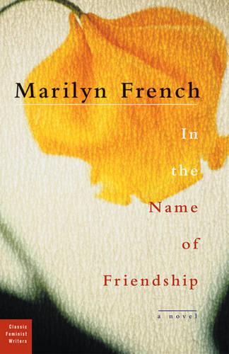 In The Name Of Friendship: A Novel (Paperback)