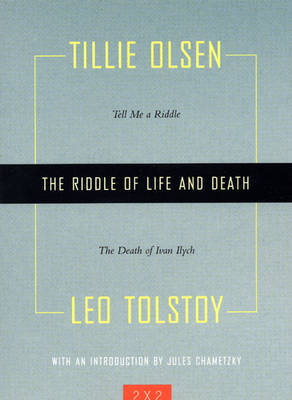 The Riddle Of Life And Death: Tell Me a Riddle and The Death of Ivan Ilych (Paperback)