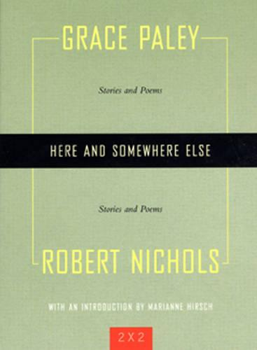 Here And Somewhere Else: Stories and Poems (Paperback)