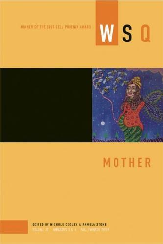 Mother: WSQ: Fall/Winter 2009 (Paperback)