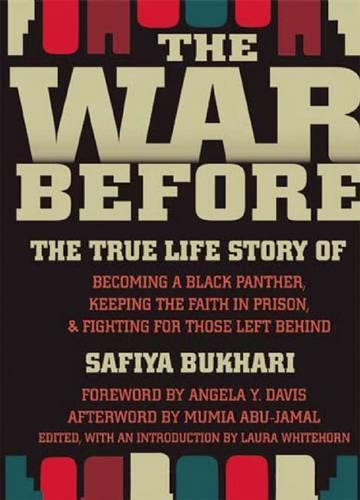 The War Before: The True Life Story of Becoming a Black Panther, Keeping Faith in Prison, and Fighting for Those Left Behind (Paperback)