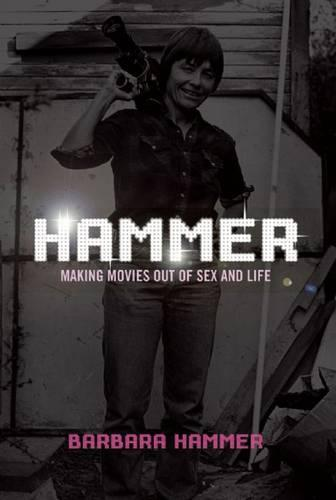 Hammer!: Making Movies Out of Sex and Life (Paperback)