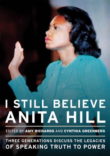I Still Believe Anita Hill (Paperback)