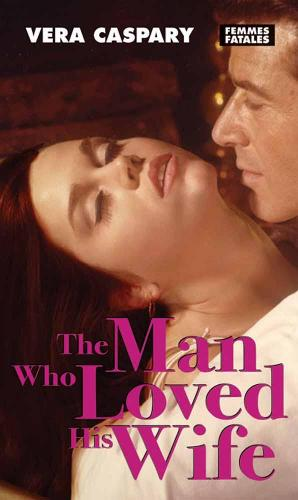 The Man Who Loved His Wife (Paperback)