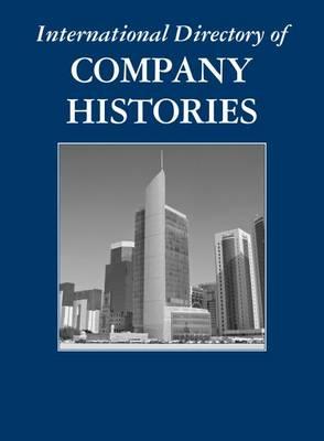 International Directory of Company Histories - International Directory of Company Histories (Hardback)