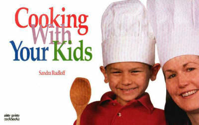 Cooking With Your Kids (Paperback)