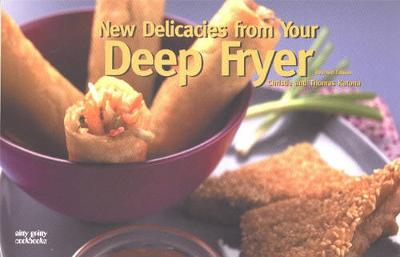 New Delicacies From Your Deep Fryer - Nitty Gritty Cookbooks (Paperback)