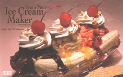 From Your Ice Cream Maker - Nitty Gritty Cookbooks (Paperback)