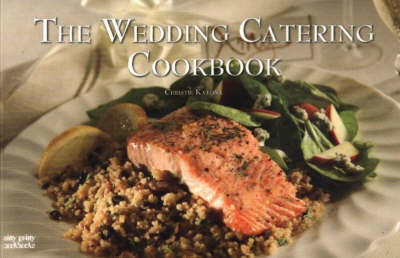 The Wedding Catering Cookbook - Nitty Gritty Cookbooks (Paperback)