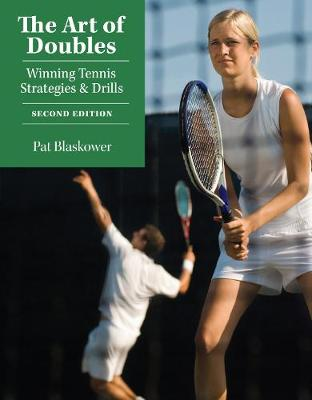 The Art of Doubles: Winning Tennis Strategies and Drills (Paperback)