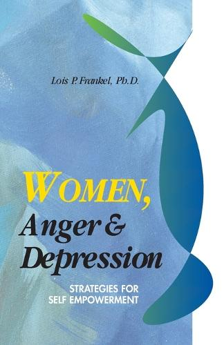 Women, Anger and Depression (Paperback)