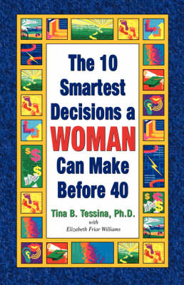 The 10 Smartest Decisions a Woman Can Make Before 40 (Paperback)