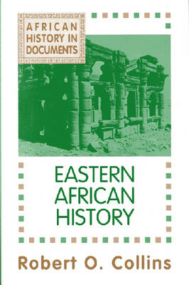 African History v. 2; Eastern African History - African History in Documents (Paperback)