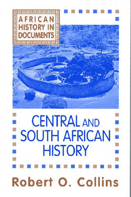 African History v. 3; Central and South African History - African History in Documents (Paperback)