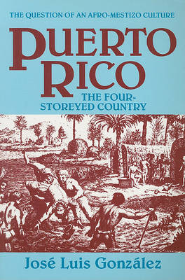 Puerto Rico: The Four-Storeyed Country (Paperback)