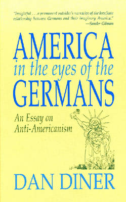 German Anti-Americanism (Hardback)