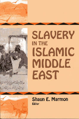 Slavery in Islamic Middle East (Paperback)