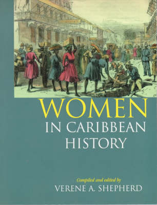 Women in Caribbean History: The British-Colonised Territories (Paperback)