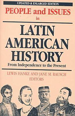 People and Issues in Latin American History: From Independence to the Present Vol 2 - People & Issues in Latin American History Vol 2 (Paperback)