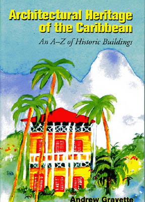 Architectural Heritage of the Caribbean (Paperback)