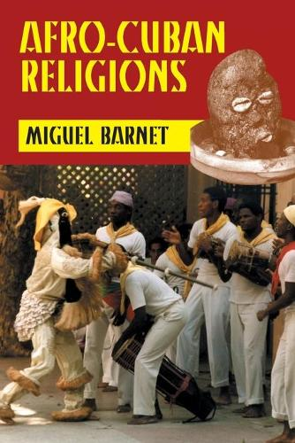 Afro-Cuban Religions (Paperback)