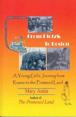 FROM PLOTZK TO BOSTON (Paperback)