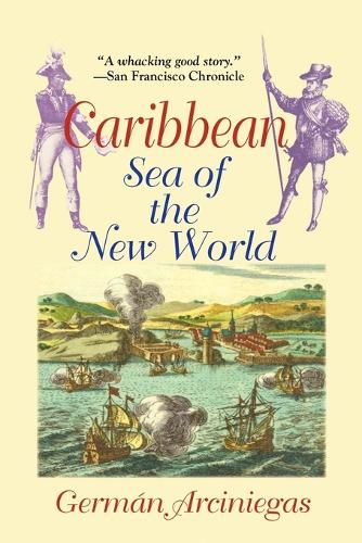 Caribbean: Sea of the New World (Paperback)