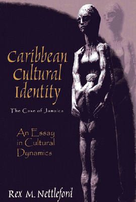 Caribbean Cultural Identity: The Case of Jamaica (Paperback)