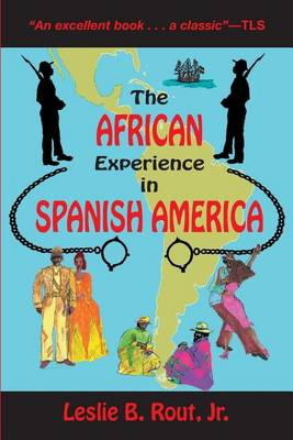 The African Experience in Spanish America (Paperback)