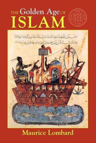 The Golden Age of Islam (Paperback)