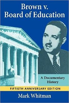 Brown v. Board of Education: A Documentary History (Paperback)