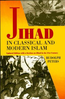 Jihad in Classical and Modern Islam (Paperback)