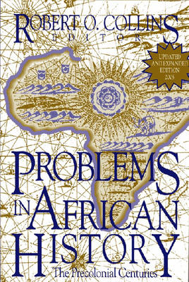 Problems in African History: Problems in African History v. 1; The Precolonial Centuries The Precolonial Centuries v. 1 (Paperback)