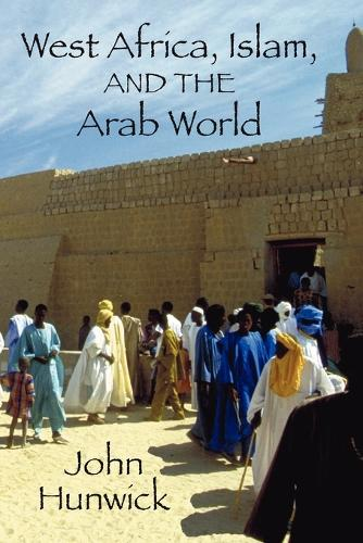 West Africa, Islam, and the Arab World (Paperback)