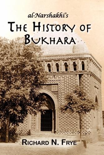 The History of Bukhara (Paperback)