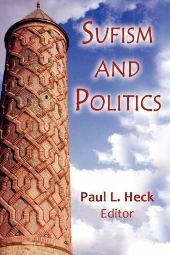 Sufism and Politics (Paperback)
