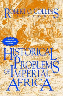 Problems in African History v. 2; Historical Problems of Imperial Africa (Paperback)