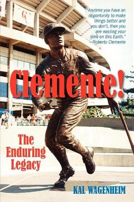 Clemente!: The Enduring Legacy (Paperback)