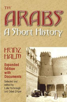 The Arabs: A Short History with Documents (Hardback)