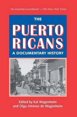 The Puerto Ricans: A Documentary History: Updated and Expanded 2013 Edition (Paperback)