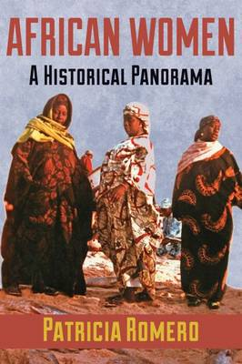 African Women: A Historical Panorama (Paperback)