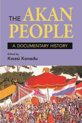 The Akan People (Student Edition): A Documentary History (Paperback)